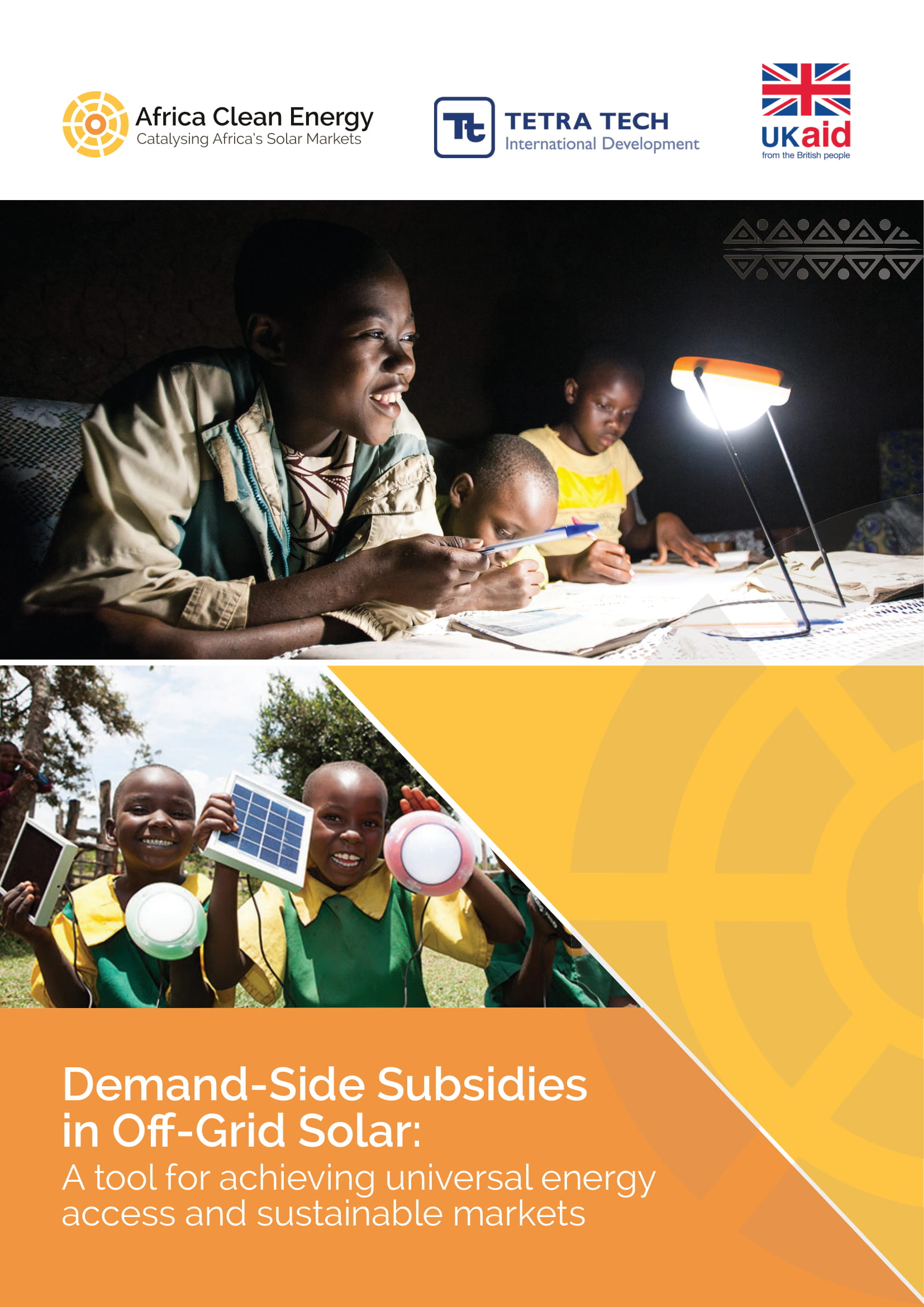 Demand-Side Subsidies in Off -Grid Solar: A Tool for Achieving Universal Energy Access and Sustainable Markets