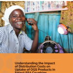 Understanding the Impact of Distribution Costs on Uptake of OGS Products in Select SSA Countries