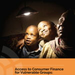 Access to Consumer Finance for Vulnerable Groups: One Size Doesn't Fit All