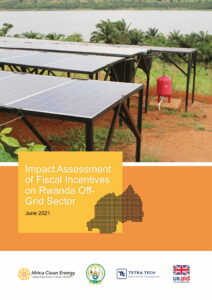 Impact Assessment of Fiscal Incentives on Rwanda Off- Grid Sector
